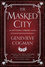The Masked City - Genevieve Cogman