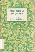 Zoo Quest to Guiana - David Attenborough