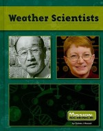 Weather Scientists - Debra J. Housel, Robin S. Doak