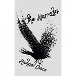 The Narrator - Michael Cisco, Jeff VanderMeer