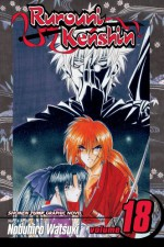 Rurouni Kenshin, Volume 18 - Nobuhiro Watsuki