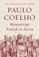 Manuscript Found in Accra - Margaret Jull Costa, Paulo Coelho