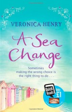 A Sea Change - Veronica Henry