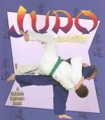 Judo in Action - John Crossingham, Bobbie Kalman