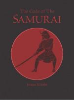 The Code of the Samurai - Inazo Nitobe