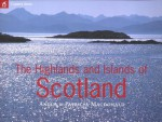 Country Series: The Highlands and Islands of Scotland - Angus MacDonald, Patricia MacDonald