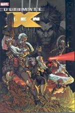 Ultimate X-Men: Ultimate Vol. 8 - Robert Kirkman, Ben Oliver, Sean McKeever, Pascal Alixe