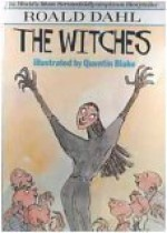 The Witches - Roald Dahl, Quentin Blake