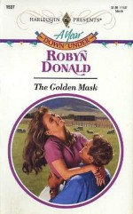 The Golden Mask - Robyn Donald