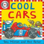 Cool Cars (Amazing Machines With Cd) (Amazing Machines) - Tony Mitton