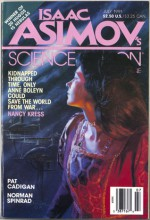 Isaac Asimov's Science Fiction, July 1991 - Avram Davidson, Keith Roberts, Gardner R. Dozois, Norman Spinrad, Pat Cadigan, Nancy Kress, John Kessel, Baird Searles, Allen Steele, Susan Casper, Erwin S. Strauss, Bruce Sterling, Isaac Asimov