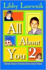 All About You 2 - Libby Lazewnick, Libby Lazewnik
