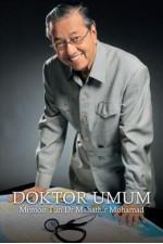 Doktor Umum: Memoir Tun Dr Mahathir Mohamad - Mahathir Mohamad, مهاتير محمد, A. Kadir Jasin