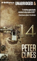 By Peter Clines 14 (Unabridged) [Audio CD] - Peter Clines