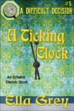 A Ticking Clock - Ella Grey