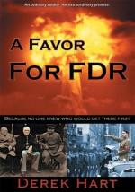 A Favor For FDR - Derek Hart