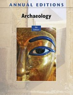 Annual Editions: Archaeology, 9/e - Mari Pritchard Parker, Elvio Angeloni