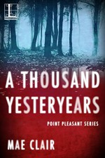 A Thousand Yesteryears (Point Pleasant) - Mae Clair
