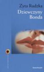 Dziewczyny Bonda - Zyta Rudzka