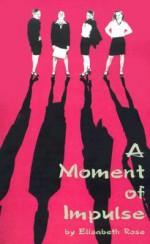 A Moment of Impulse - Elizabeth Rose