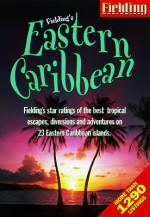 Fielding's Eastern Caribbean - Joyce Wiswell
