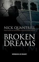 Broken Dreams - Nick Quantrill