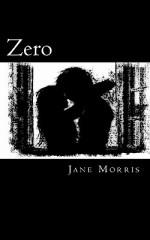 Zero - Jane Morris