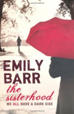 The Sisterhood - Emily Barr