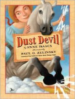 Dust Devil - Anne Isaacs, Paul O. Zelinsky