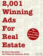 2,001 Winning Ads for Real Estate - Steve Kennedy, Deborah Johnson