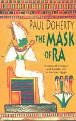 The Mask of Ra - Paul Doherty
