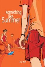 Something Like Summer - Jay Bell