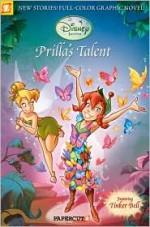 Prilla's Talent - Stefan Petrucha, Magic Eye Studios
