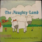 The Naughty Lamb - Arlene Blanchard, Tony Wells