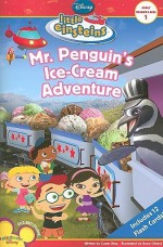 Mr. Penguin's Ice Cream Adventure (Little Einsteins) - Susan Ring