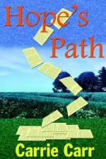 Hope's Path - Carrie Carr