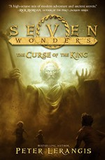 Seven Wonders Book 4: The Curse of the King - Peter Lerangis, Torstein Norstrand