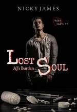 Lost Soul: A.J.'s Burden - Nicky James