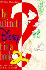 The Ultimate Disney Trivia Book 2 - Kevin Neary