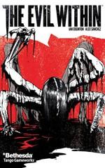 The Evil Within #2 (The Evil Within: 2) - Ian Edginton, Alex Sanchez, Bambos Georgiou, Hi-Fi Color Design