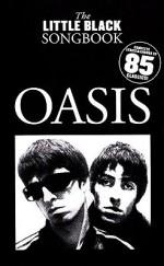 Oasis - the Little Black Songbook: Chords/Lyrics - Oasis