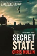 Secret State - Chris Mullin
