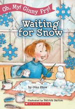 Waiting for Snow - Gina Shaw
