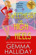 Sweetheart in High Heels - Gemma Halliday