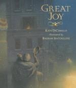Great Joy - Bagram Ibatoulline, Kate DiCamillo