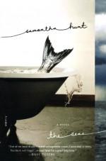 The Seas - Samantha Hunt