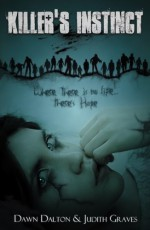 Killer's Instinct - Dawn Dalton, Judith Graves