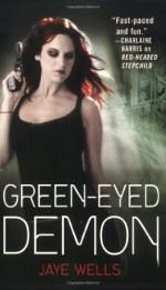 Green-Eyed Demon - Jaye Wells