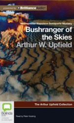 Bushranger of the Skies - Arthur W. Upfield