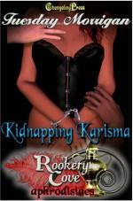 Kidnapping Karisma - Tuesday Morrigan